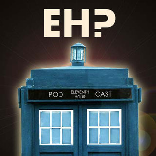 Doctor Who: The Eleventh Hour Podcast