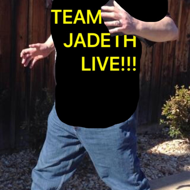 Team Jadeth LIVE!