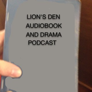 Lion's Den Audiobook and Drama Podcast