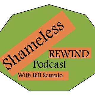 Shameless Rewind Podcast