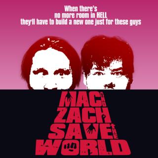 Mac and Zach Save the World