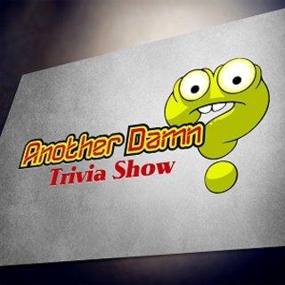 Another Damn Trivia Show