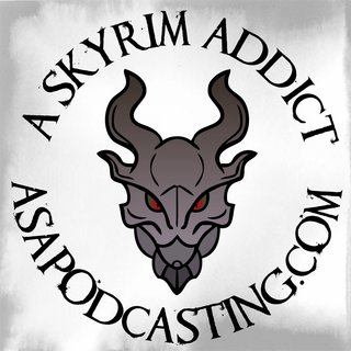 Skyrim Addict: An Elder Scrolls podcast