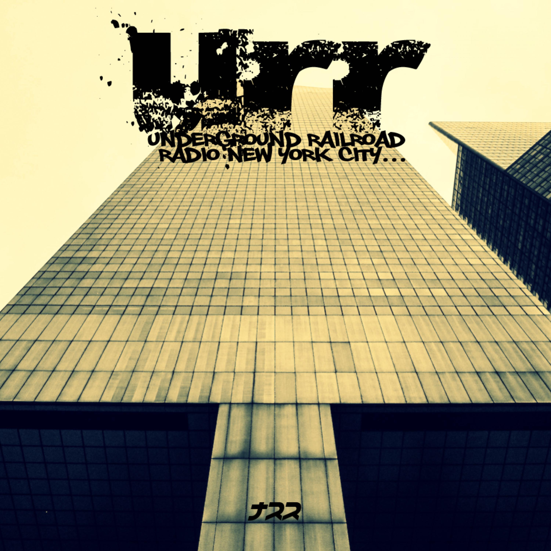 URR NYC) Underground Railroad Radio NYC | Podbay
